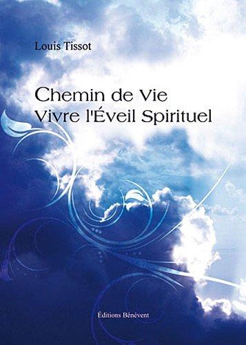 9782756317571: Chemin de vie-vivre l'�veil spirituel