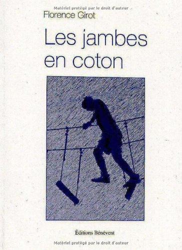 9782756317793: Les jambes en coton