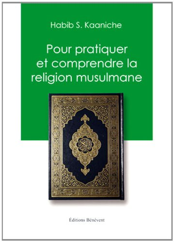 9782756318318: Pour pratiquer et comprendre la religion musulmane