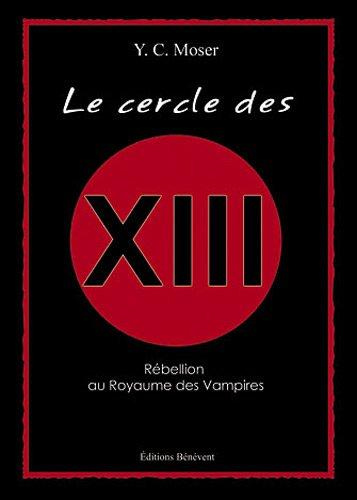 9782756319452: Le Cercle des XIII