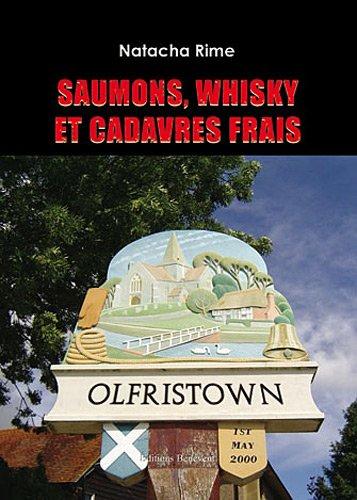 9782756322131: saumons whisky et cadavres frais