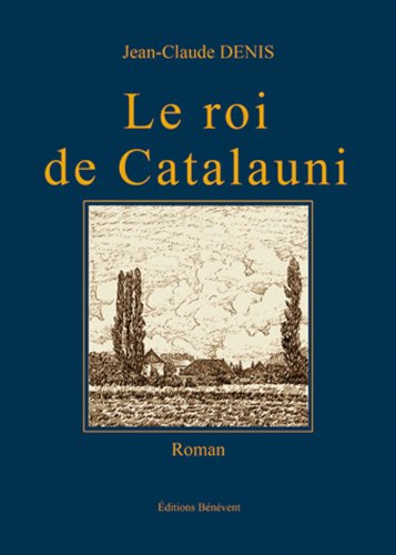 9782756323770: Le roi de Catalauni