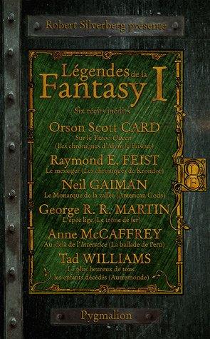 legendes de la fantasy t.1: Anne McCaffreyAnne McCaffrey, Neil Gaiman, Raymond E. Feist, Robert ...