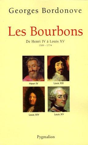 9782756400167: Les bourbons de henri IV a louis XV