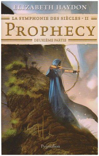 """""""la symphonie des siècles t.2 ; prophecy, deuxième partie"""" (2756400270) by [???]"""