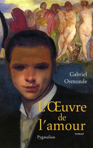 9782756400327: L'oeuvre de l'amour