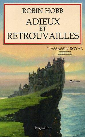 9782756400341: L'ASSASSIN ROYAL T.13 ; ADIEUX ET RETROUVAILLES (French Edition)