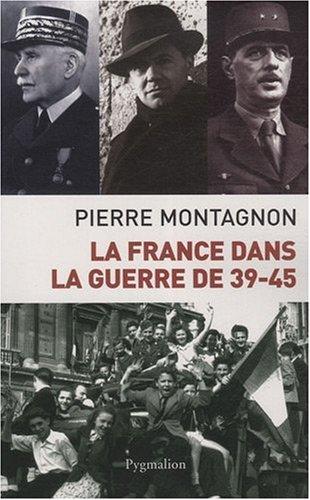9782756400440: La France dans la guerre 39-45