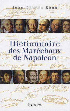 Dictionnaire des maréchaux de Napoléon: Jean-Claude Banc
