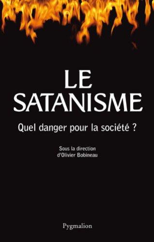 Le satanisme (French Edition): Olivier Bobineau