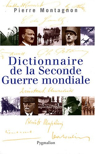 9782756401669: Dictionnaire de la Seconde Guerre mondiale (French Edition)