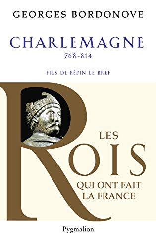 Charlemagne (French Edition): Georges Bordonove