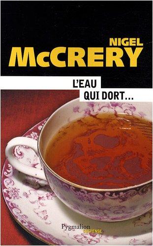L'eau qui dort: Nigel Mccrery