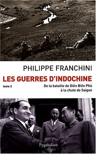 GUERRES D'INDOCHINE T02 (LES) N.E.: FRANCHINI PHILIPPE