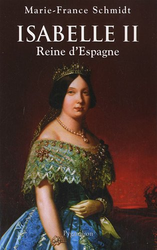 Isabelle II (French Edition): Marie-France Schmidt