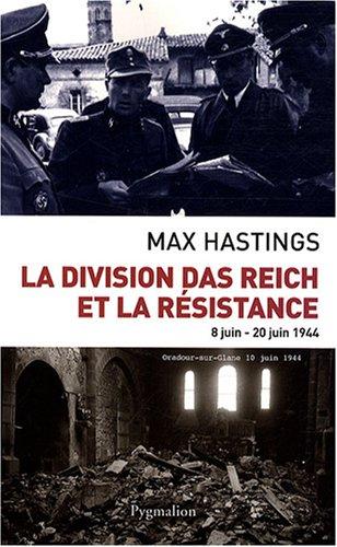 9782756402093: La division Das Reich et la Résistance : 8 Juin-20 juin 1944