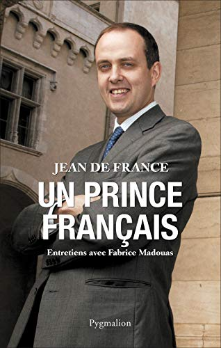 9782756402383: Un prince français.