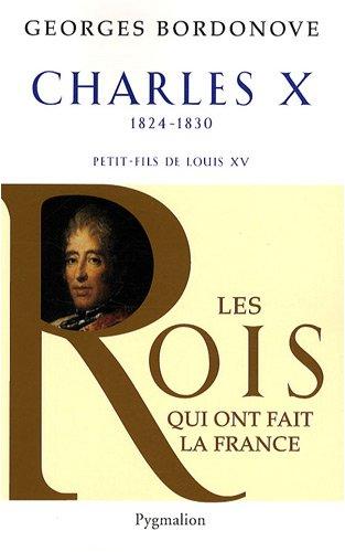 9782756402420: Charles X : Dernier Roi de France et de Navarre