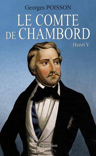 9782756402499: Le Comte de Chambord : Henri V