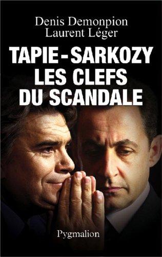 Tapie-Sarkozy (French Edition): DENIS DEMONPION, LAURENT