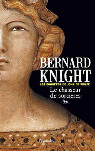 """""""le chasseur de sorcières ; les enquêtes de John de Wolfe"""" (2756402559) by Bernard Knight"""