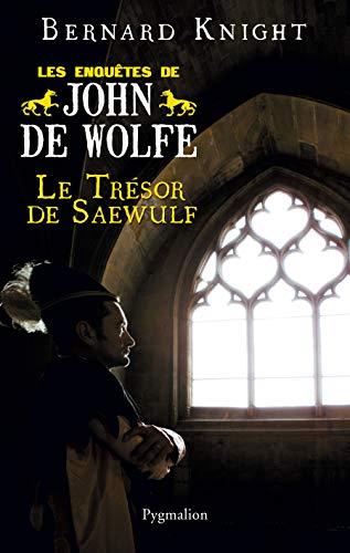 9782756402567: Les Enquêtes de John de Wolfe, Tome 2 : Le trésor de Saewulf