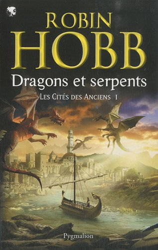 9782756402871: Les Cités des Anciens, Tome 1 : Dragons et serpents