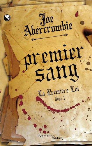 9782756402949: La première loi, Tome 1: Premier sang