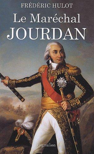 le maréchal Jourdan: Frédéric Hulot