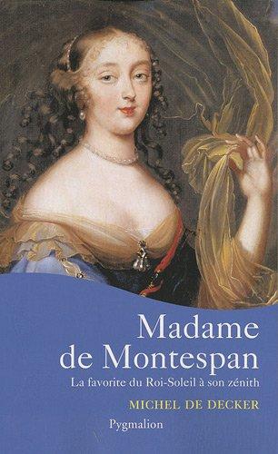 Madame de Montespan (French Edition): Michel de Decker