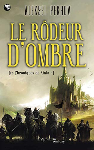 Les chroniques de Siala, Tome 1 (French Edition): Aleksei Pekhov