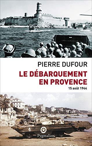 le débarquement en Provence ; 15 août 1944