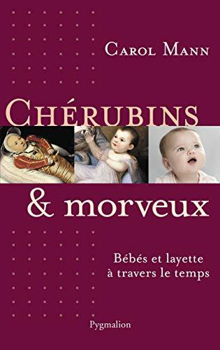 cherubins et morveux: Carol Mann