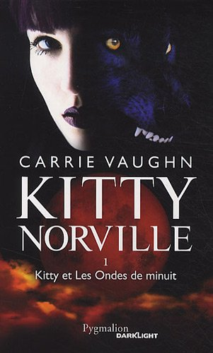 9782756404370: Kitty Norville, Tome 1 : Kitty et Les Ondes de minuit