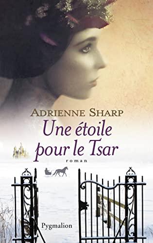 une étoile pour le tsar: Adrienne Sharp