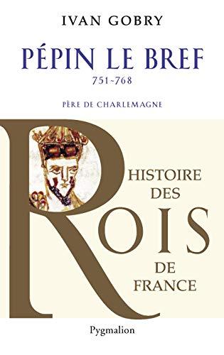 9782756406527: P�pin le bref (751-768)