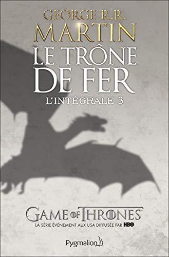 9782756408408: Le Trône de fer l'Intégrale (A game of Thrones), Tome 3 :