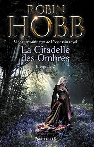 La Citadelle des Ombres, Tome 2 : Le Poison de la vengeance ; La Voie magique ; La Reine solitaire:...