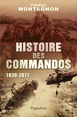 9782756411101: Histoire des commandos 1939-2011