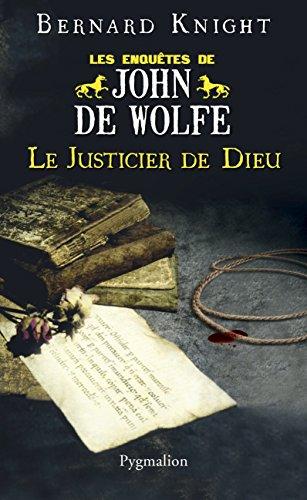 9782756411194: Les Enqu�tes de John de Wolfe : Le justicier de dieu