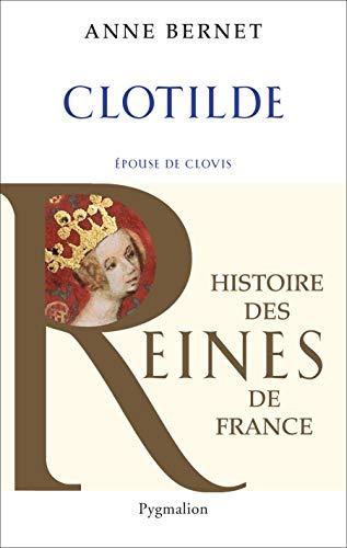 Clotilde: Anne Bernet