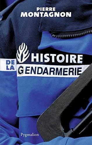 9782756414294: Histoire de la gendarmerie