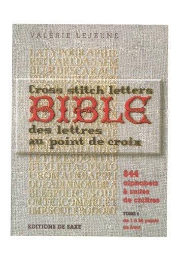 bible, des lettres au point de croix t.1: Valà rie Lejeune