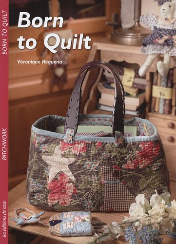 9782756503288: Born to quilt (French Edition)