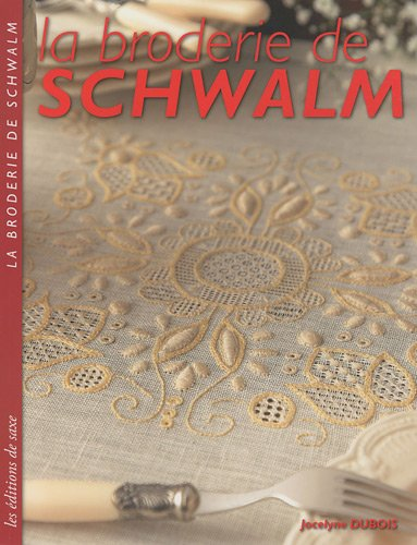 9782756504735: La broderie de Schwalm (French Edition)