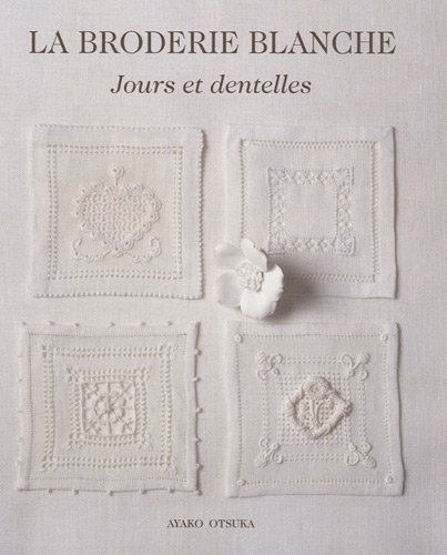 La broderie blanche (French Edition): Ayako Otsuka