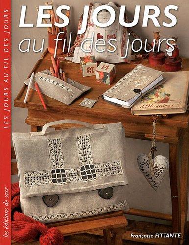 les jours au fil des jours: Françoise Fittante