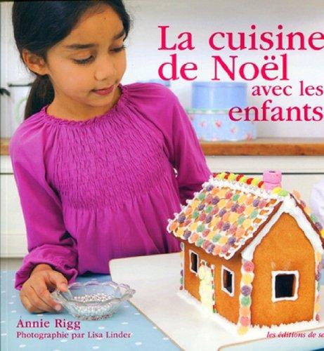 9782756505923: La cuisine de Noël avec les enfants
