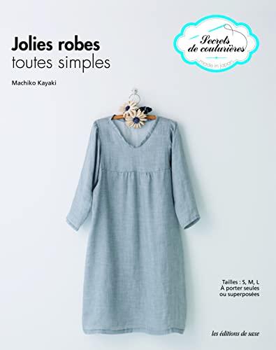 9782756506494: Simple style dress : A porter seules ou superposées (Secrets de couturières)