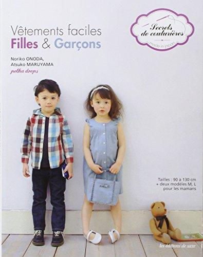 9782756506531: Vêtements faciles filles & garçons: Tailles: 90 à 130 cm + deux modèles M, L pour les mamans